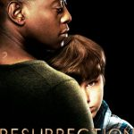 Serial de văzut - Resurrection