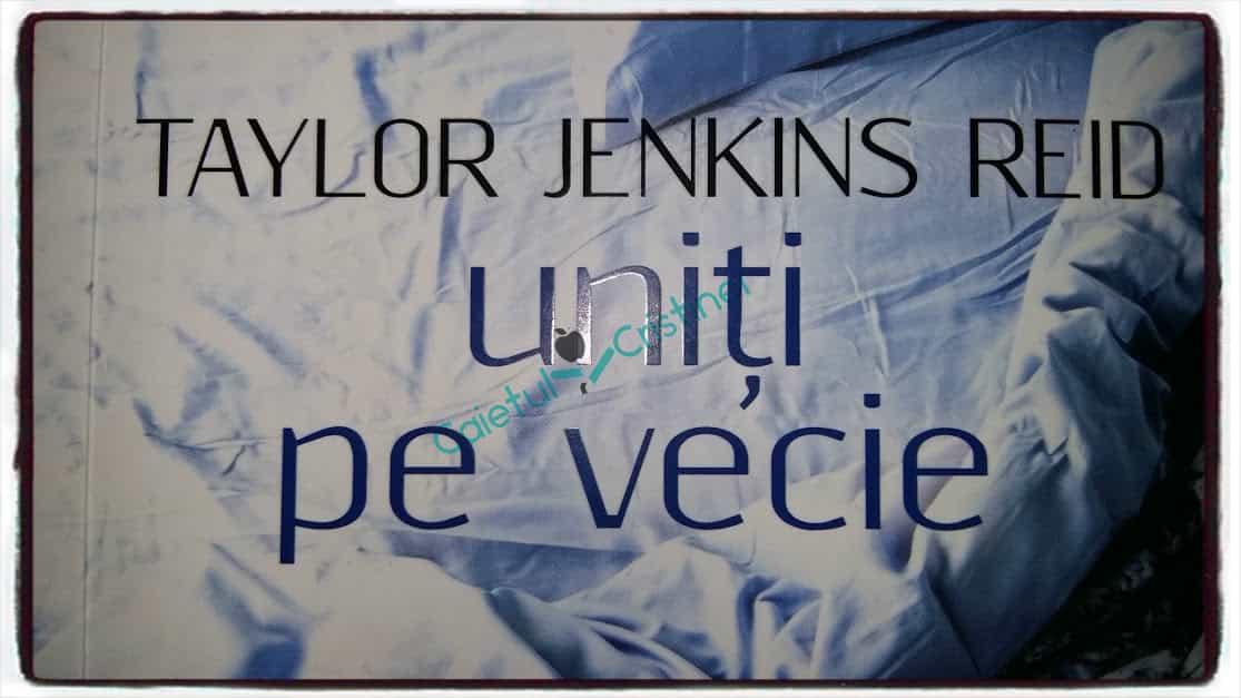 uniți pe vecie de Taylor Jenkins Reid