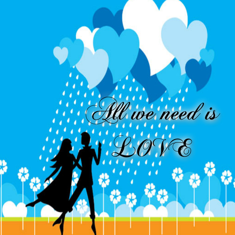 al we need is love