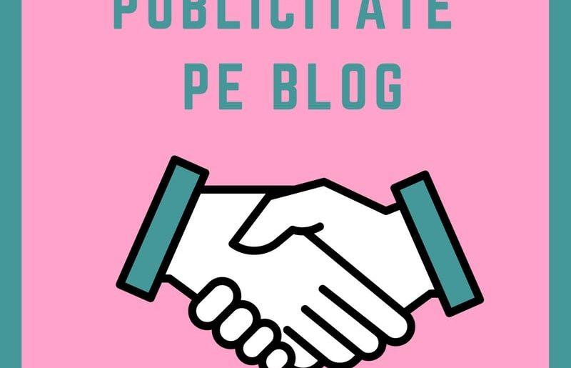 Publicitate pe blog Colaborari barter testare advertoriale