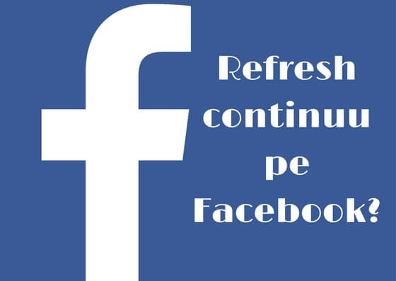 refresh continuu pe facebook