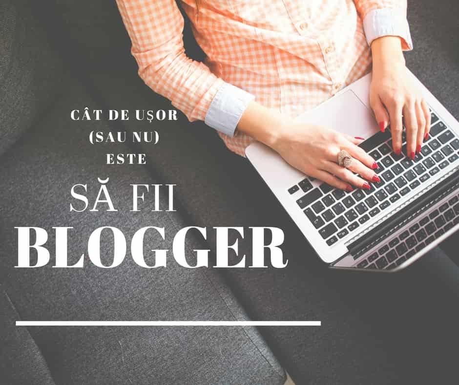 este ușor să fii blogger