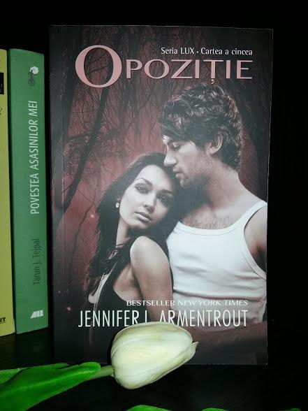 Opoziție - cartea a cincea din Seria LUX de Jennifer L. Armentrout