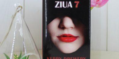 Ziua 7, de Kerry Drewery