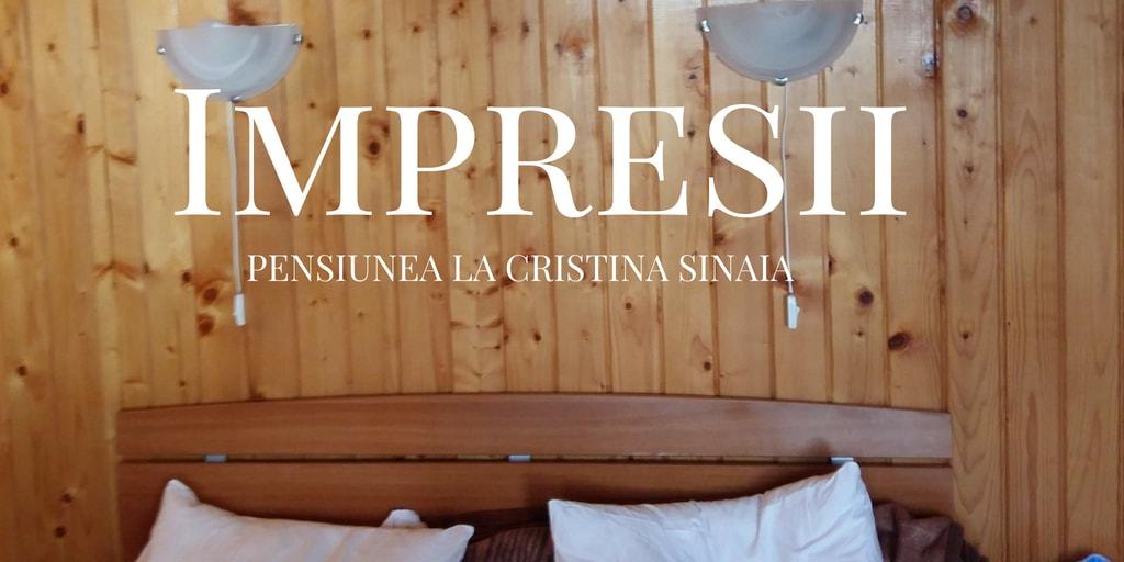 pensiunea la cristina sinaia