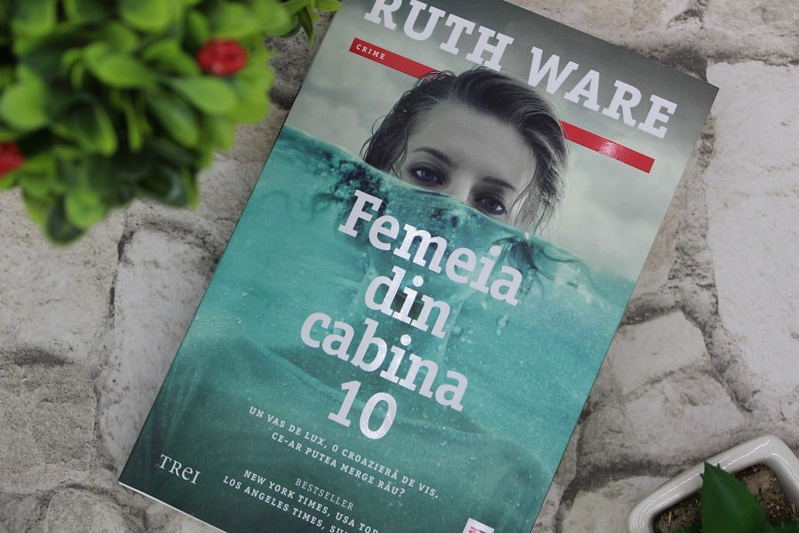 Femeia din cabina 10 Ruth Ware
