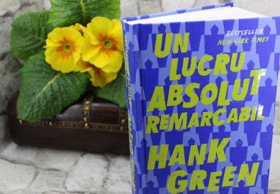 Un lucru absolut remarcabil, Hank Green