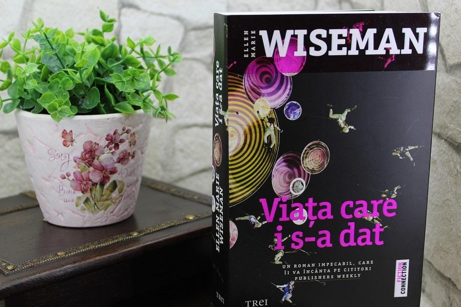 Viața care i s-a dat - Ellen Marie Wiseman