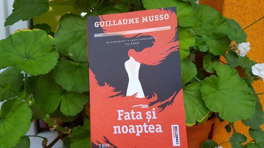 Fata și noaptea - Guillaume Musso