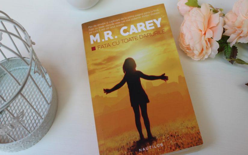 Fata cu toate darurile - M.R. Carey