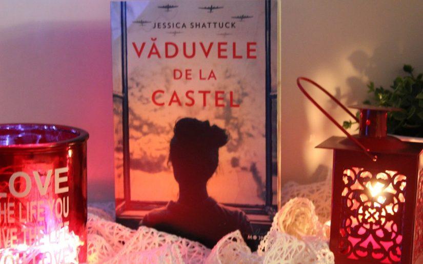Văduvele de la castel - Jessica Shattuck