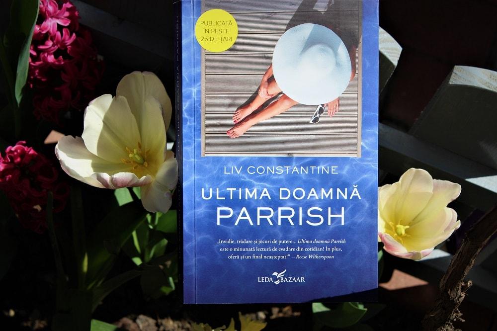 Ultima doamnă Parrish - Liv Constantine
